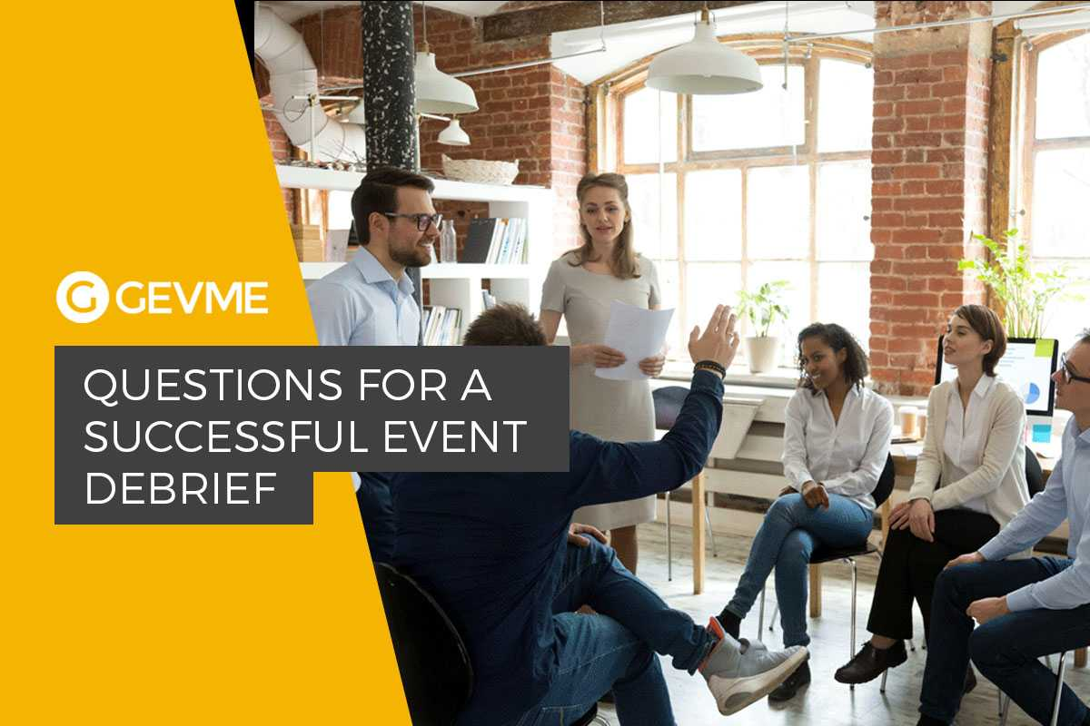 Questions For A Successful Event Debrief – Gevme Blog Pertaining To Event Debrief Report Template